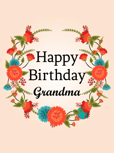 Cute Red Flower Birthday Card For Grandma Sweet And Fresh Flowers Your Special On Her This Wreath Of Wild Is A Terrific