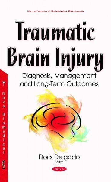 Traumatic Brain Injury Diagnosis, Management and Long