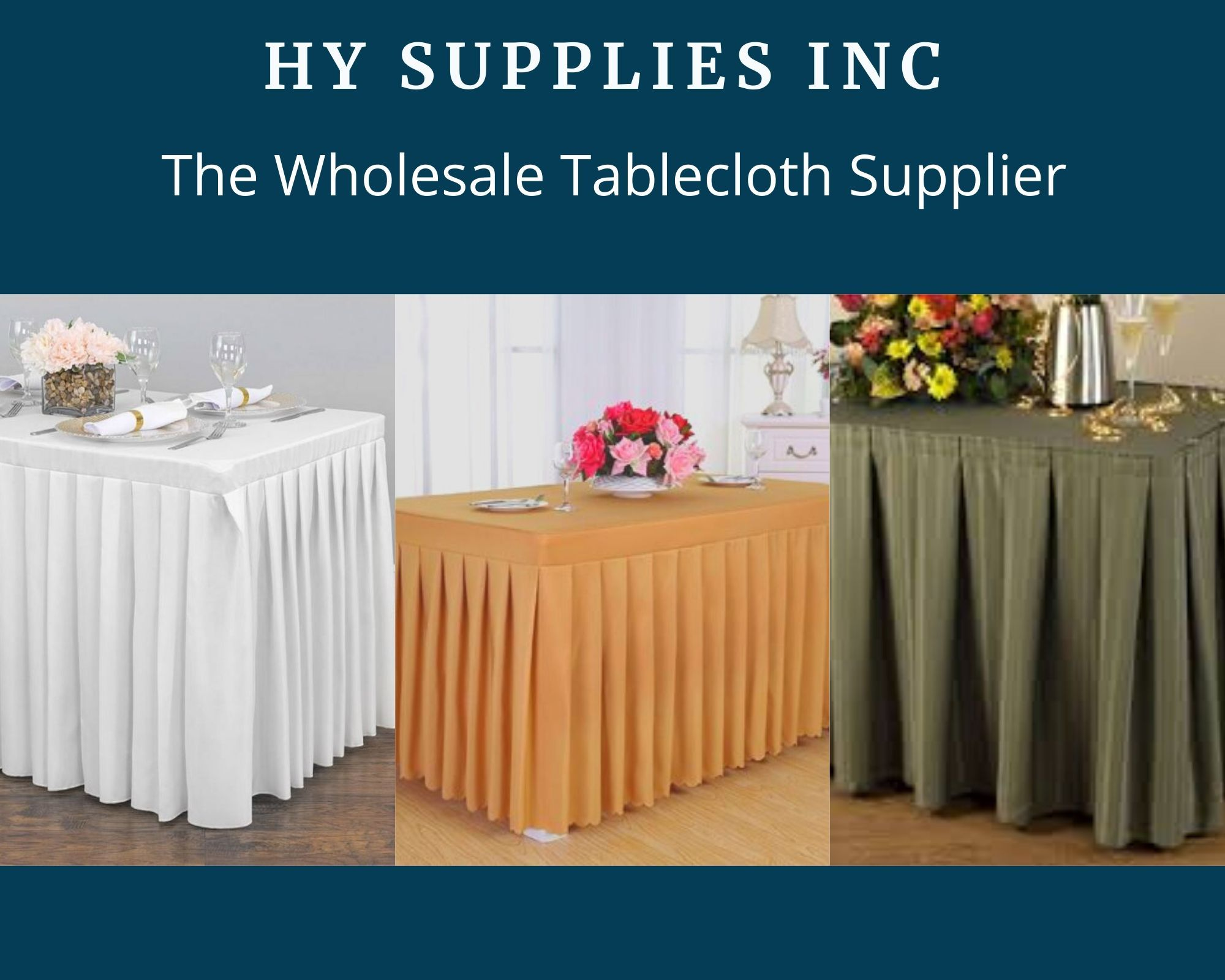 Hy Supplies Inc The Wholesale Tablecloth Supplier Offering