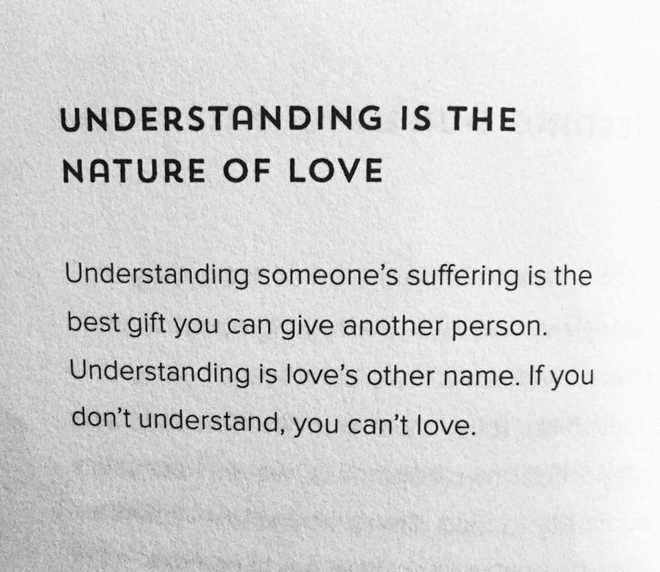 Understanding is the nature of love  Friends quotes, Cool words