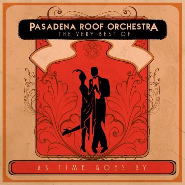 Pasadena Roof Orchestra The Very Best Of 2 x CD SET