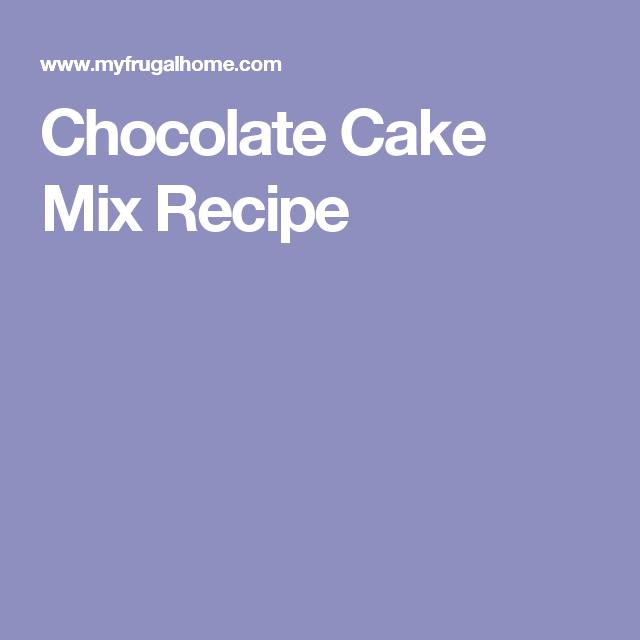 Chocolate Cake Mix Recipe