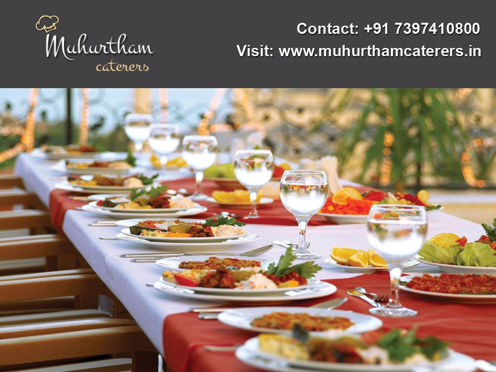 Muhurtham Caterers Are Best Wedding Caterers In Chennai By Providing Unique Taste Different Varieties Best S Full Course Meal Bridal Shower Menu Wedding Food