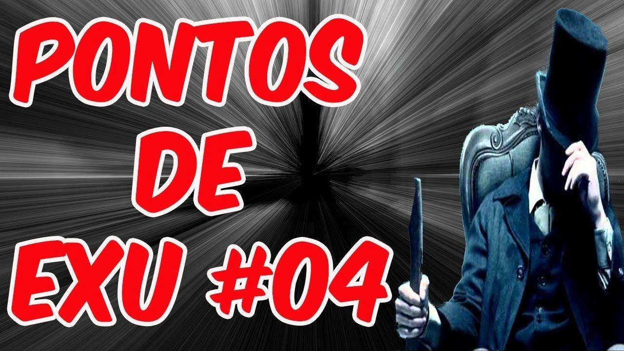 706377de795bd PONTOS DE EXU #04 PONTOS DE UMBANDA COM LETRA NO VÍDEO | Orixás ...