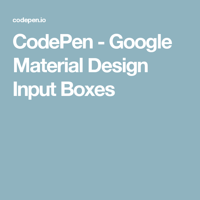 CodePen - Google Material Design Input Boxes | form fields