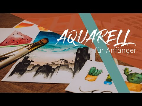 Wie Mit Aquarell Malen Anfangen Aquarell Fur Anfanger Youtube Painting Art Diy