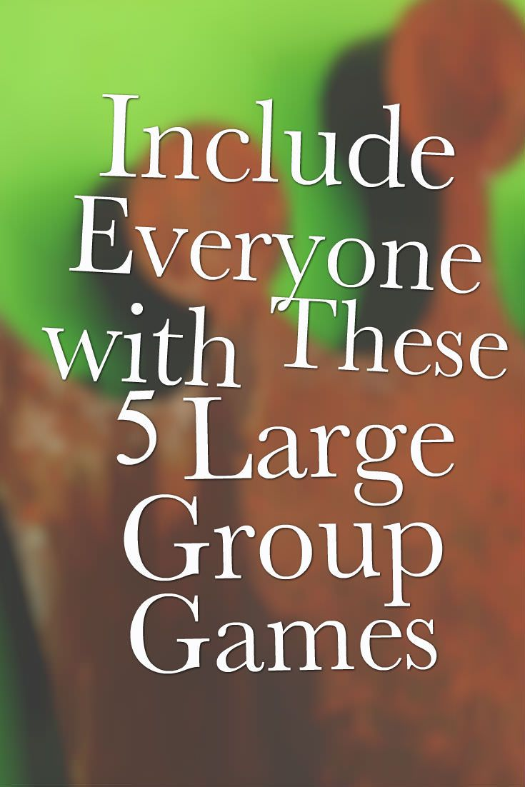 include everyone with these 5 large group games group games group