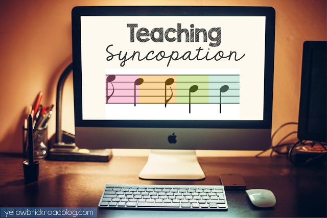 The Yellow Brick Road: Teaching Syncopation: part two