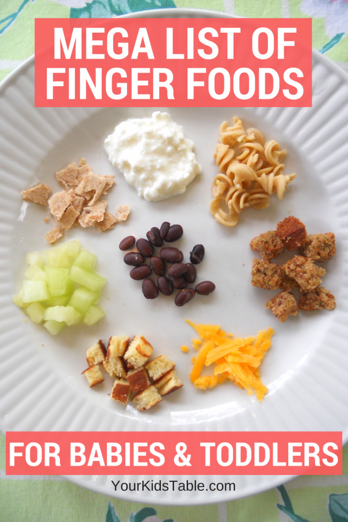 Mega list of table foods for your baby or toddler finger foods baby food recipes forumfinder Choice Image