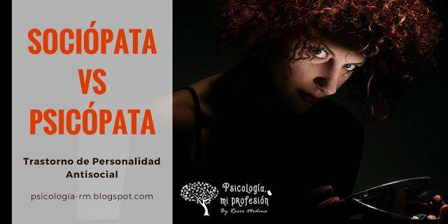 Es lo mismo Sociópata que Psicópata? | Sociópata, Psicópata, Trastorno de  personalidad