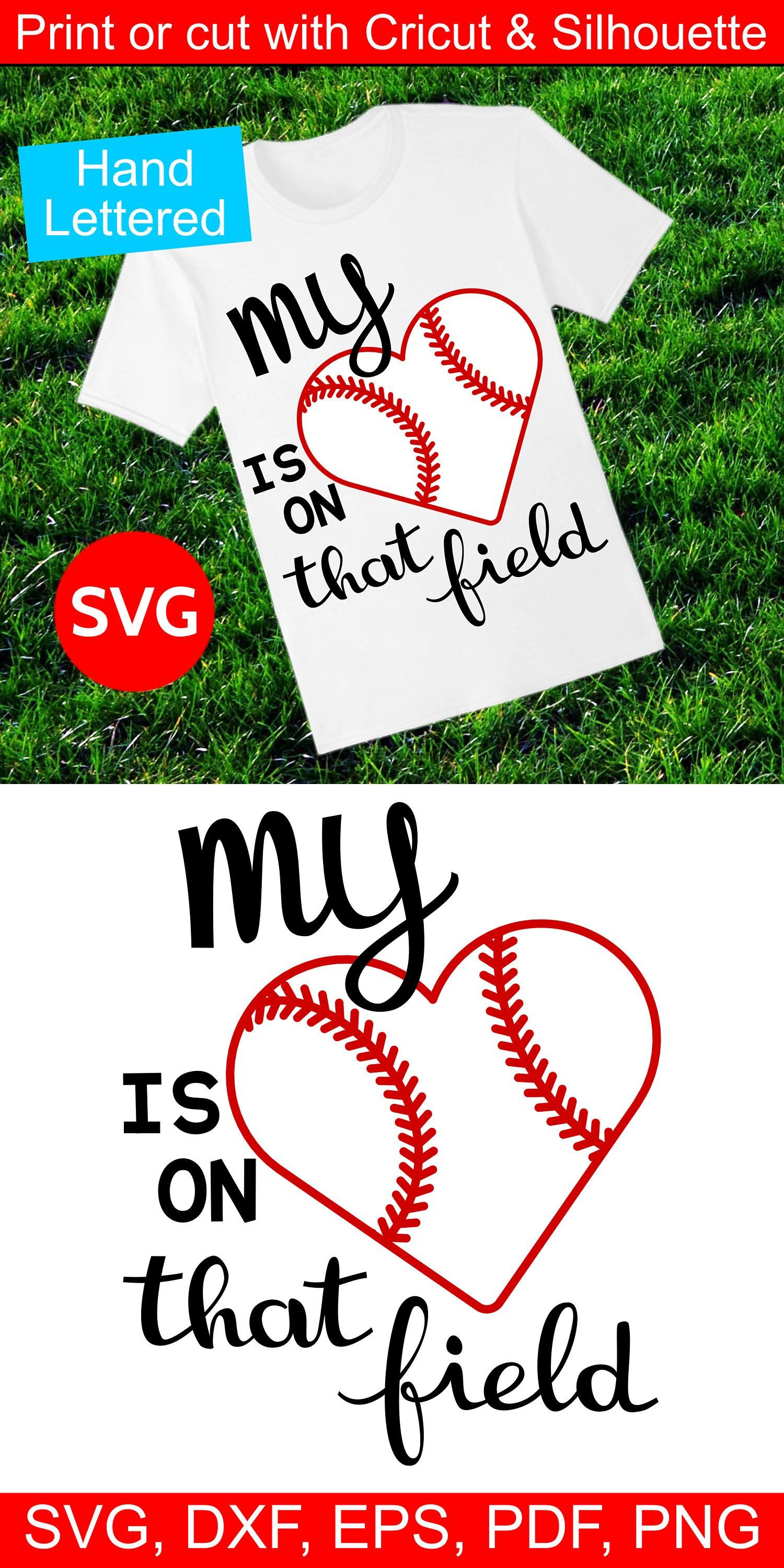 Baseball Svg File My Heart Is On That Field Baseball Clipart Baseball Mom Shirts Baseball Svg Baseball Shirts For Moms