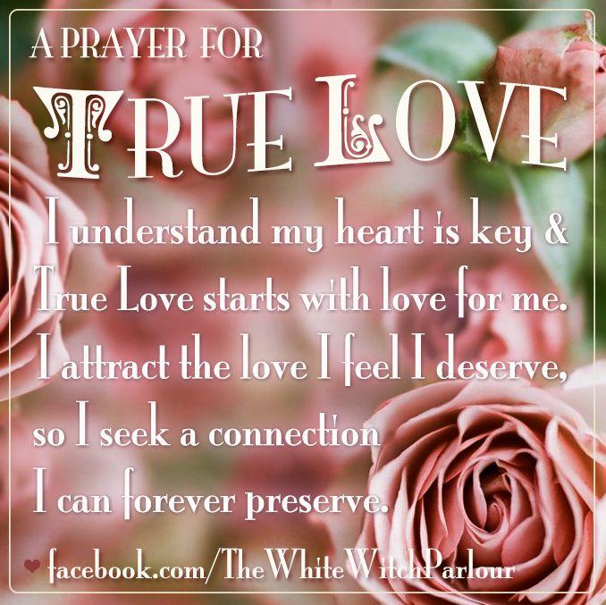 True Love Spell Magick Affirmation Prayer Witchcraft Witch