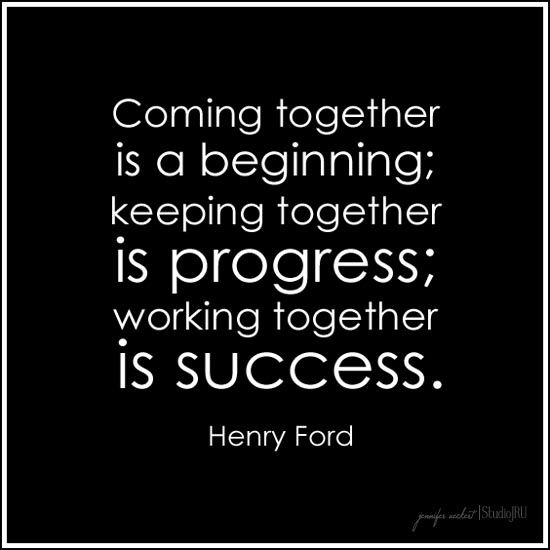 Work In Progress But Love How We Always Are There To Help Each Other Ford Quotes Leadership Quotes Work Quotes