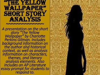 The Yellow Wallpaper Short Story Analysis In 2019 Ap