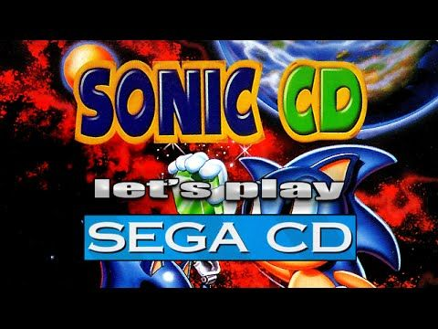 Let's Play Sonic CD for the Sega CD