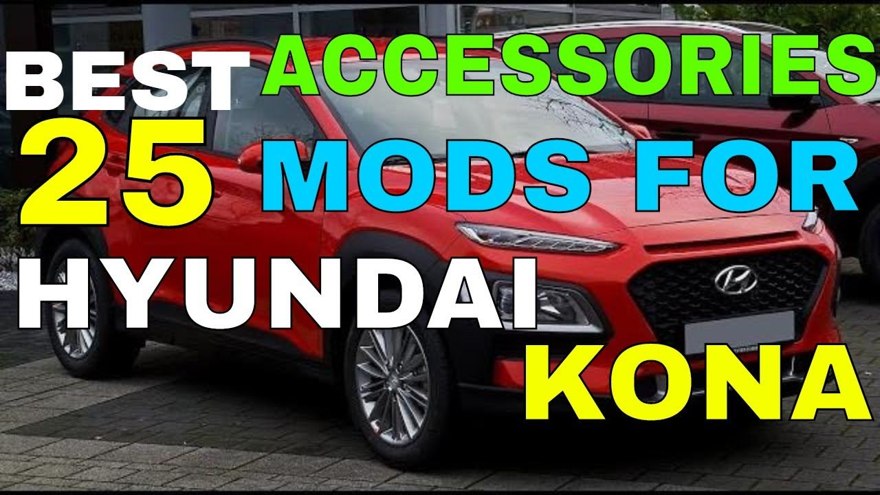 25 different accessories mods you can have in your hyundai kona kona electric interior exterior in 2020 hyundai interior and exterior kona kona electric interior exterior