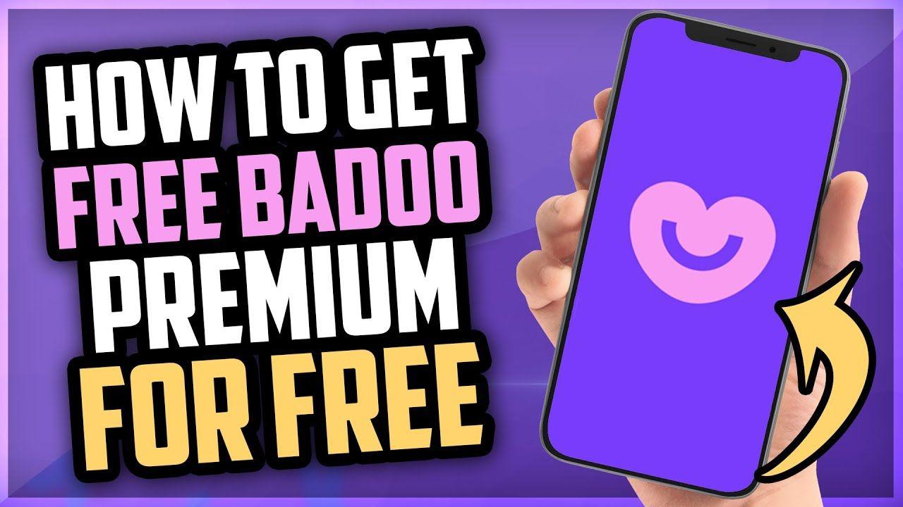Badoo premium free how to get badoo premium for free
