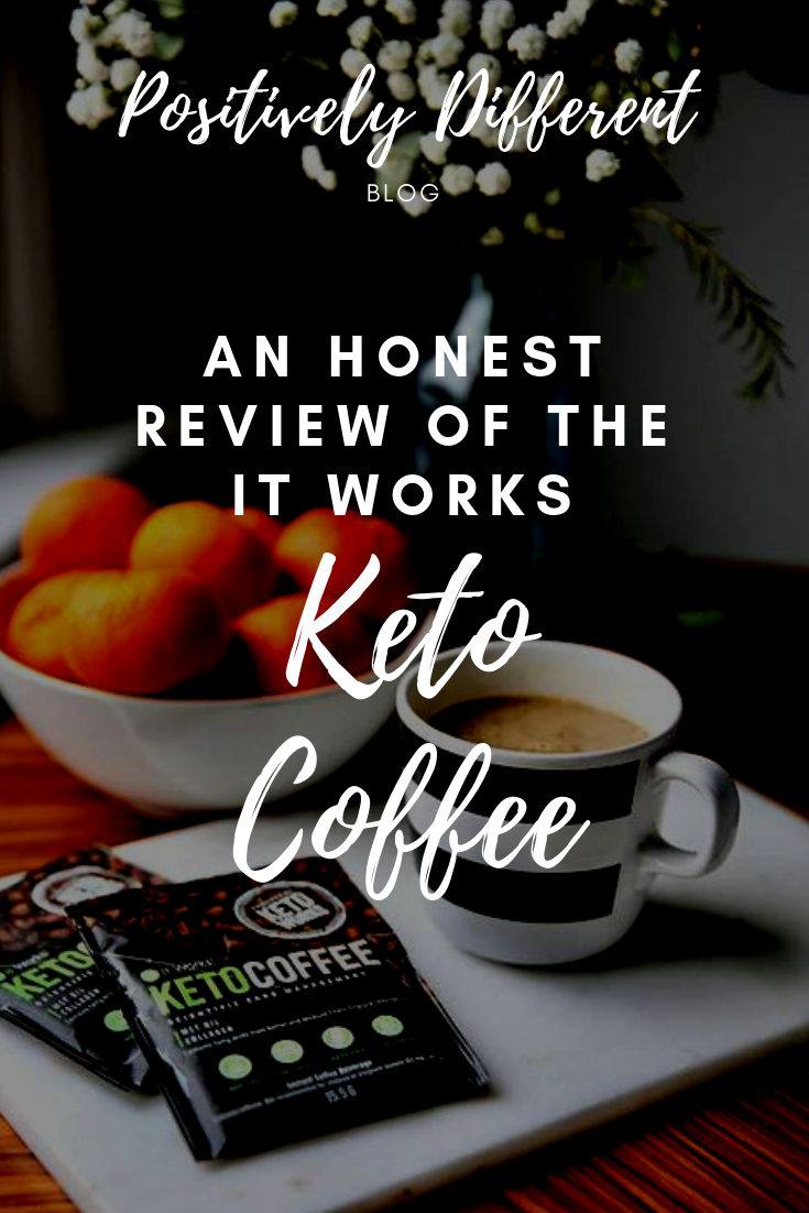 An Honest Review of the It Works Keto Coffee Keto coffee