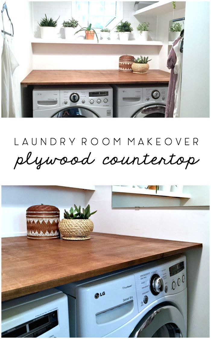 Laundry Room Makeover Diy Plywood Countertop In 2020 Laundry