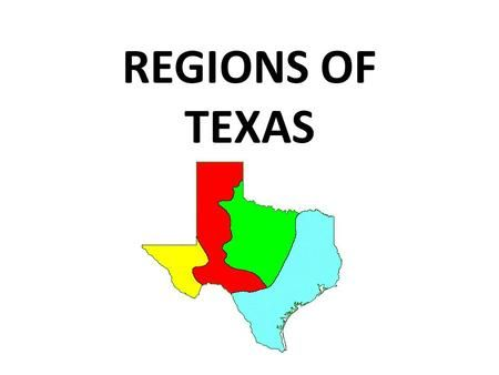 Map Of Texas 4 Regions