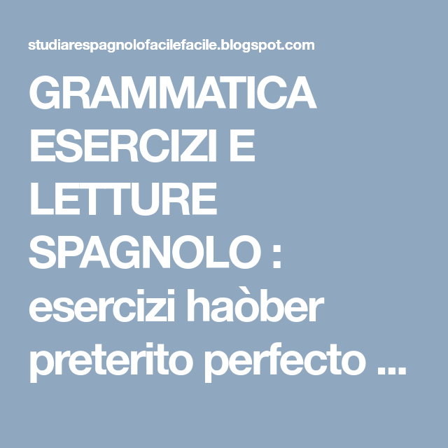 Grammatica Esercizi E Letture Spagnolo Esercizi Haòber