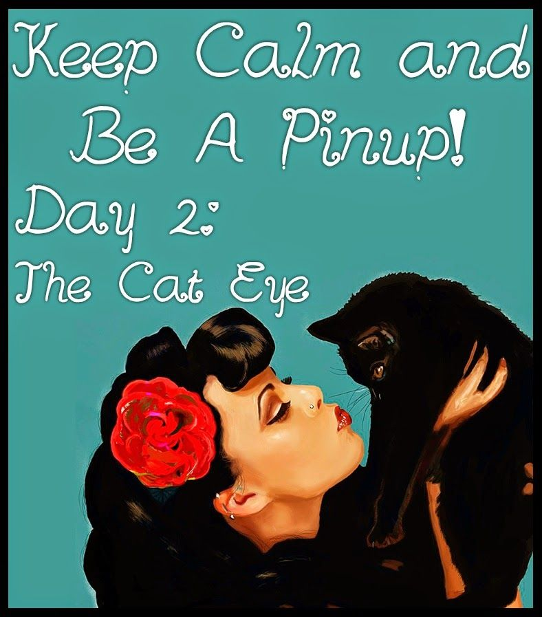 The Thrifty Anemone: Keep Calm and Be A Pinup! Day 2: The Cat Eye Tutorial
