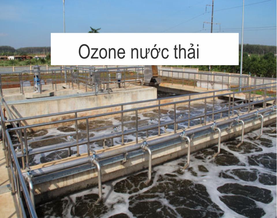 Xử Lý Nước Thải Bằng Phương Pháp Khử Trùng Ozone Ly, Môi