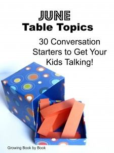 Conversation starters to get your kids talking at the dinner table from growingbookbybook.com
