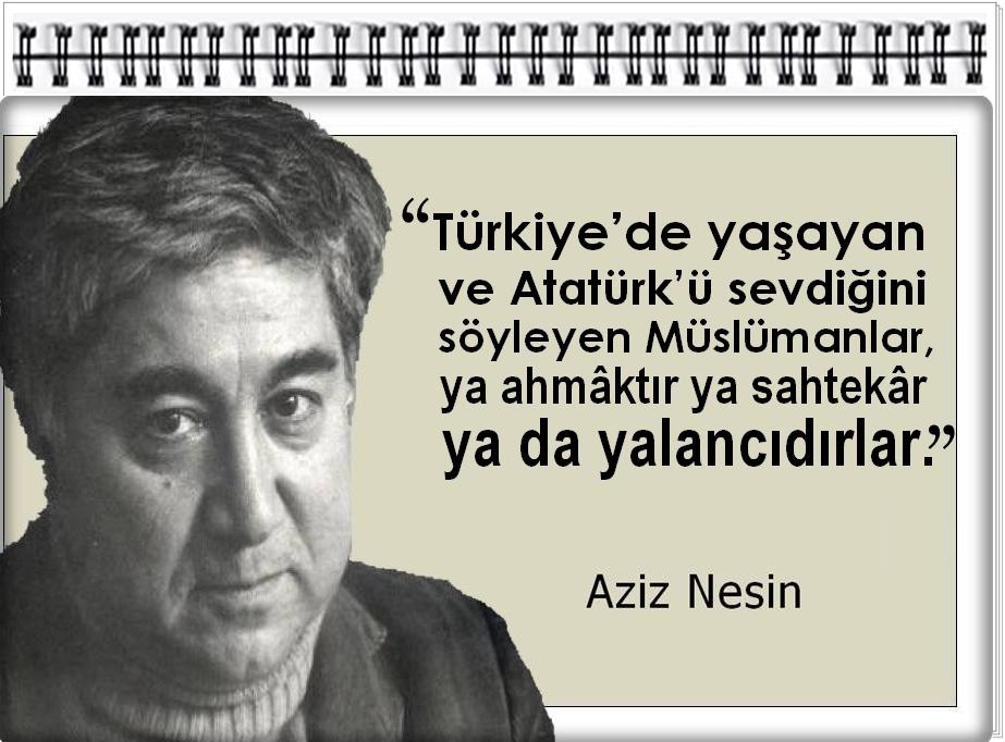 Türkiyede Yaşayan Ve Atatürkü Sevdiğini Söyleyen Müslümanlar Ya