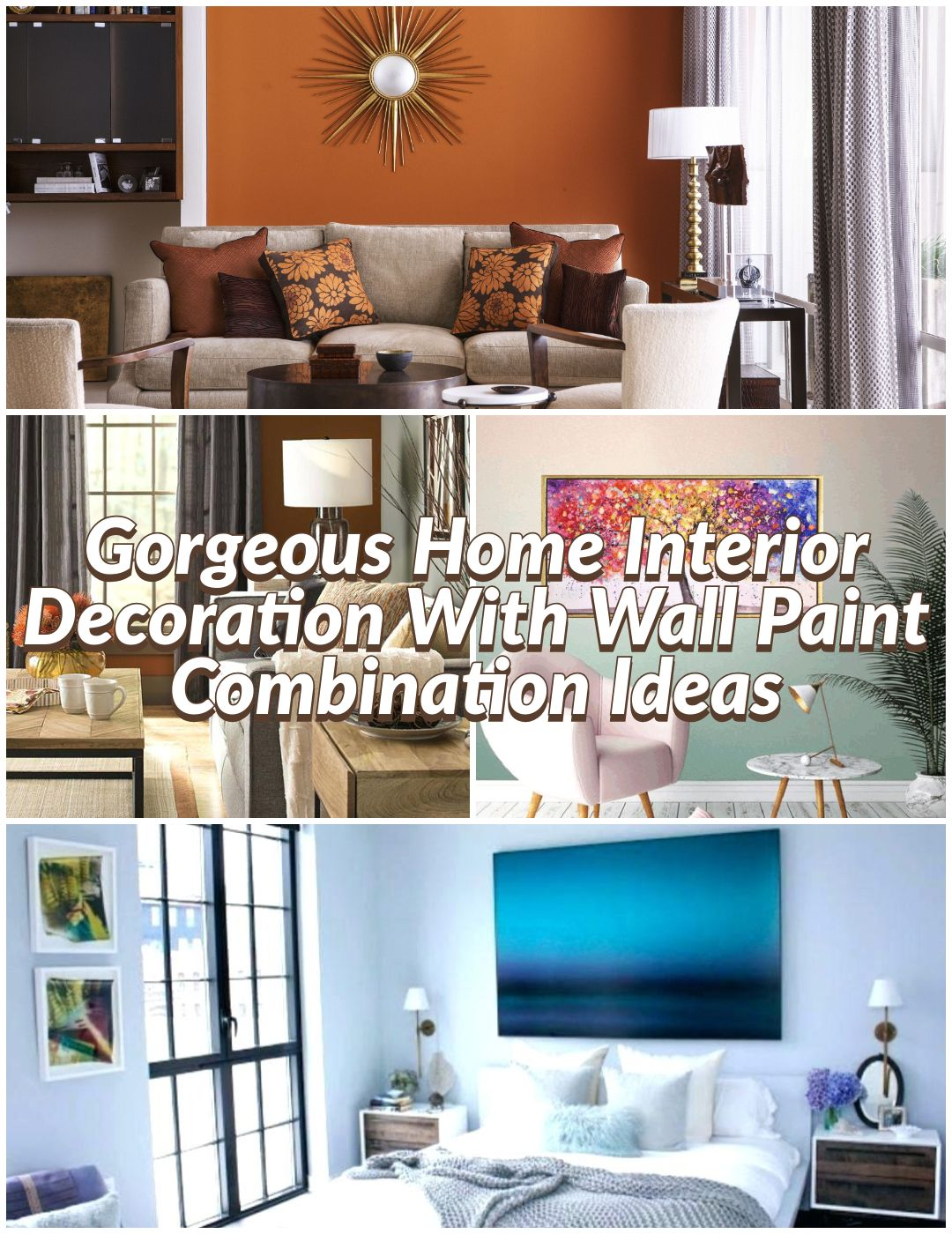 10 gorgeous home interior decoration with wall paint on interior design painting walls combination id=87430