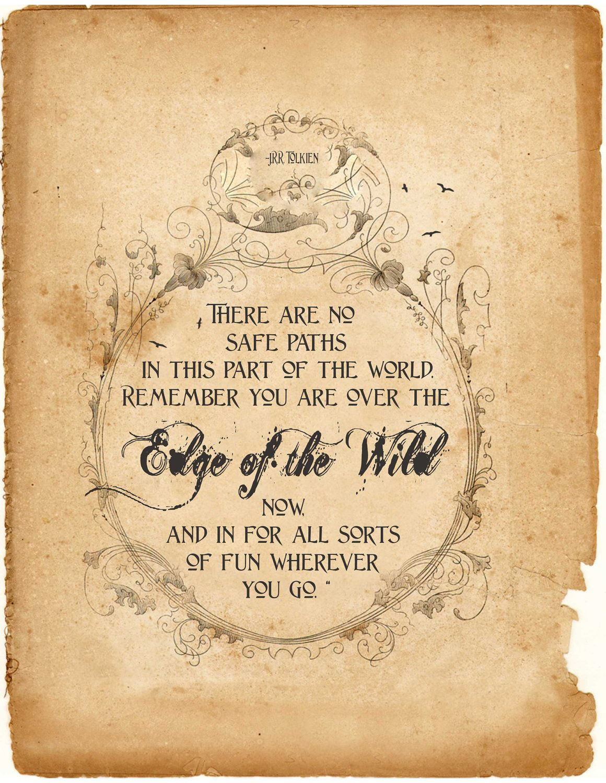 Hobbit Quote Print, Inspiration Art Typography, Brave, Tolkien, Fairytale, Wild, Boy Nursery Room Decor. $15.50, via Etsy.