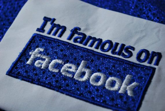 I'm Famous on Facebook Embroidered Shirt by AlphaCraftsCreations, $18.00