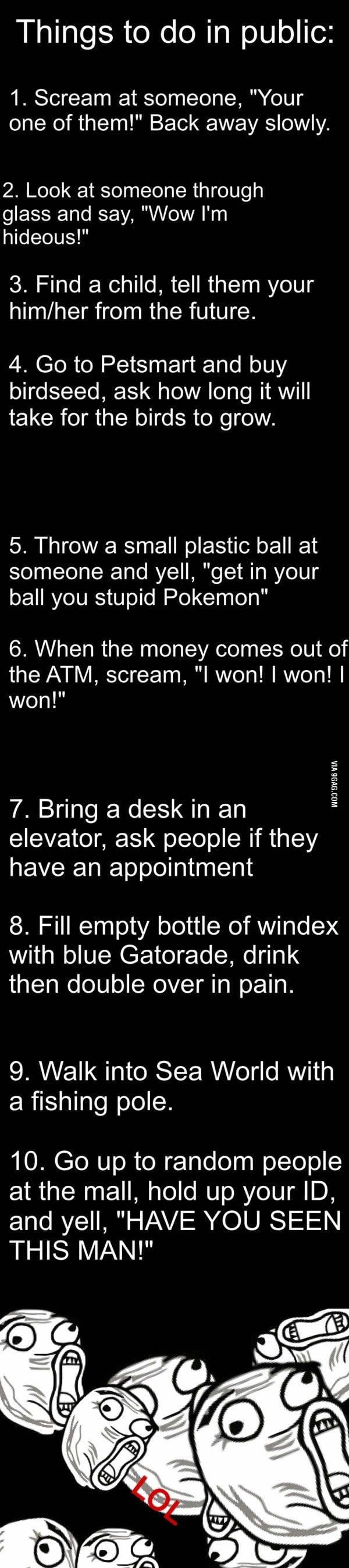 things to do in public memes funny things pinterest funny stuff to do and things to do. Black Bedroom Furniture Sets. Home Design Ideas