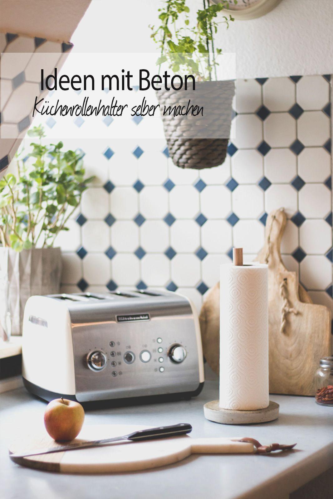 diy küchenrollenhalter aus beton selber machen! anleitung | ideen