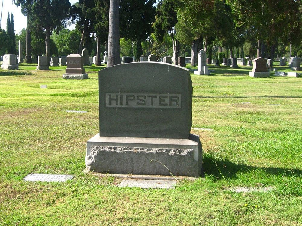 Here Lies the Hipster