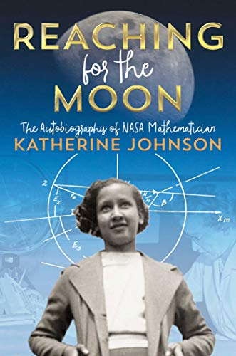 Reaching for the Moon: The Autobiography of NASA