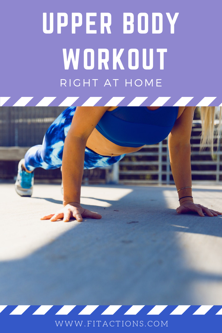 How to Get Tone and Lean Upper Body Workout At Home