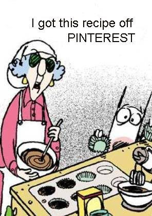 Maxine In The Kitchen Cooking A Recipe Off Pinterest Another Relatable Pin Funny Quotes Humor Funny