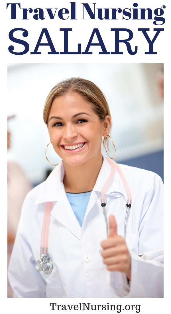 Travel Nursing Salary Travel Nursing Agencies Travel Nursing Companies Want To Know The Best Cities For The Travel Nurse Salary Nurse Salary Travel Nursing