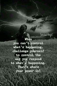 I Choose to Control the Way I Respond