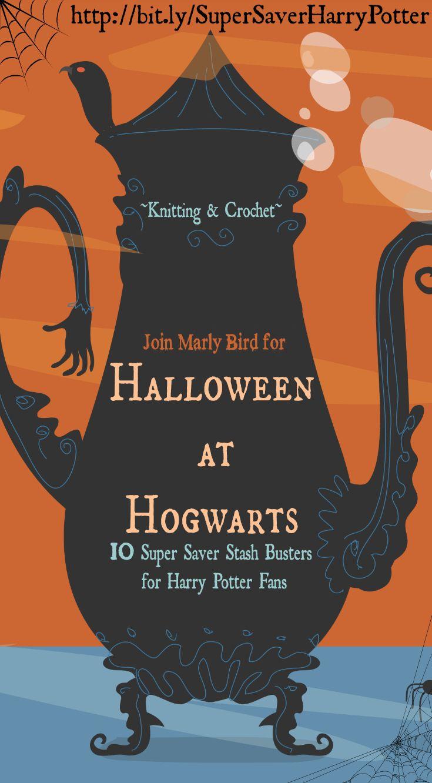 Halloween en Hogwarts-10 Super Saver Stash destruye ideas de proyectos de punto y ganchillo de Harry Potter - Marly Bird ™