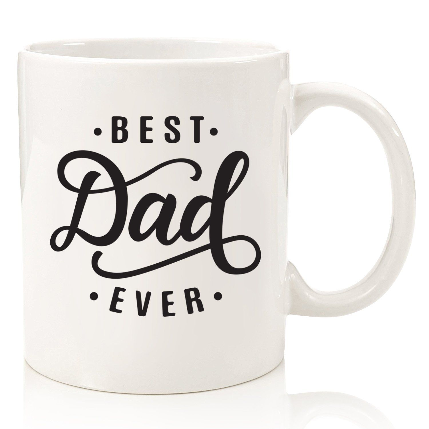 Best dad ever coffee mug top christmas gifts for dads