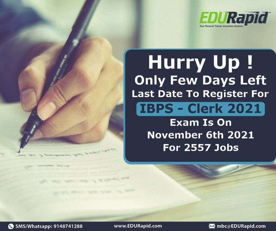 Only Few Days Left To Register For Ibps Clerk Examination Click Here To Register For The Exam Enroll In In In 2020 Online Banking Educationalist Training Materials