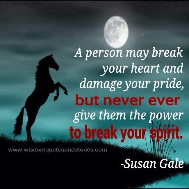 Di Not break your spirit