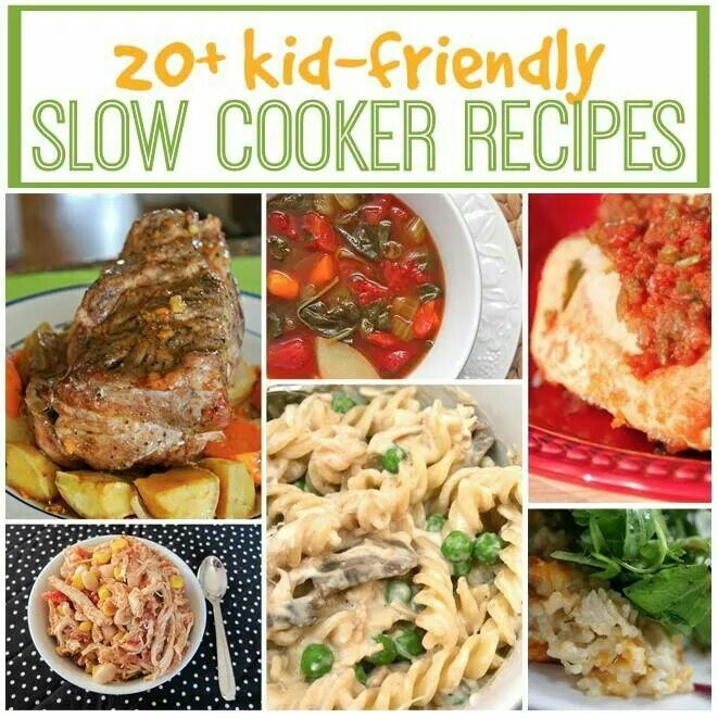 20 Kid Friendly Slow Cooker Recipes