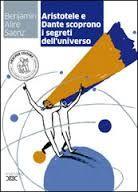 La bottega delle recensioni: Aristotele e Dante scoprono i segreti dell'universo: recensione