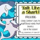 Students will learn 'shark' themed words by using their context clues strategies. Everything you need is included: Anchor Chart Poster, 6 Cards, Recording Sheet, Answer Key, Directions Page
