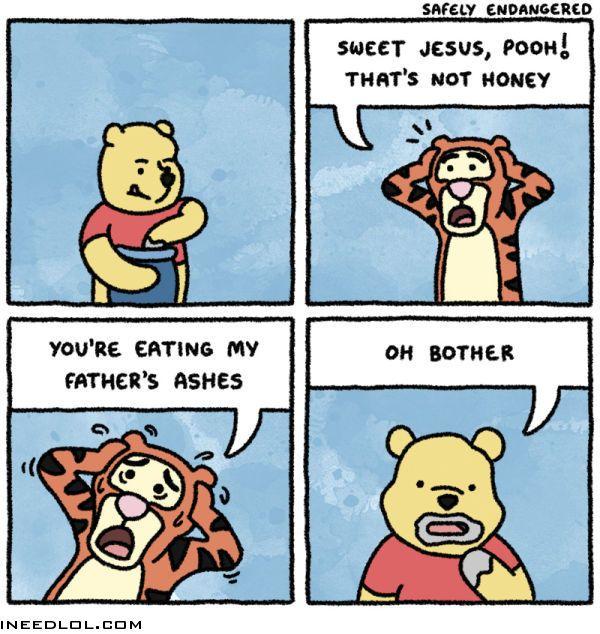Sweet Jesus, Pooh! That's not honey!