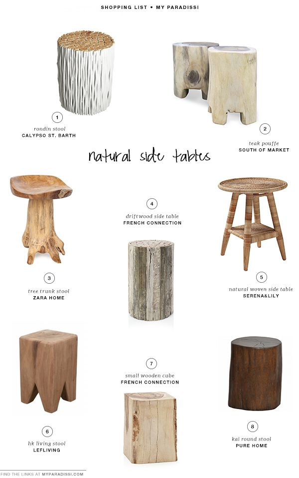 Natural side tables  Trees Mores and Stool