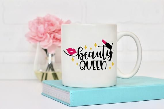 Beauty Queen Coffee Mug Quote Gift Mug Unique Mug Coffee Cup Mugs Dishwasher Safe Mug, Cute Mug, Bir